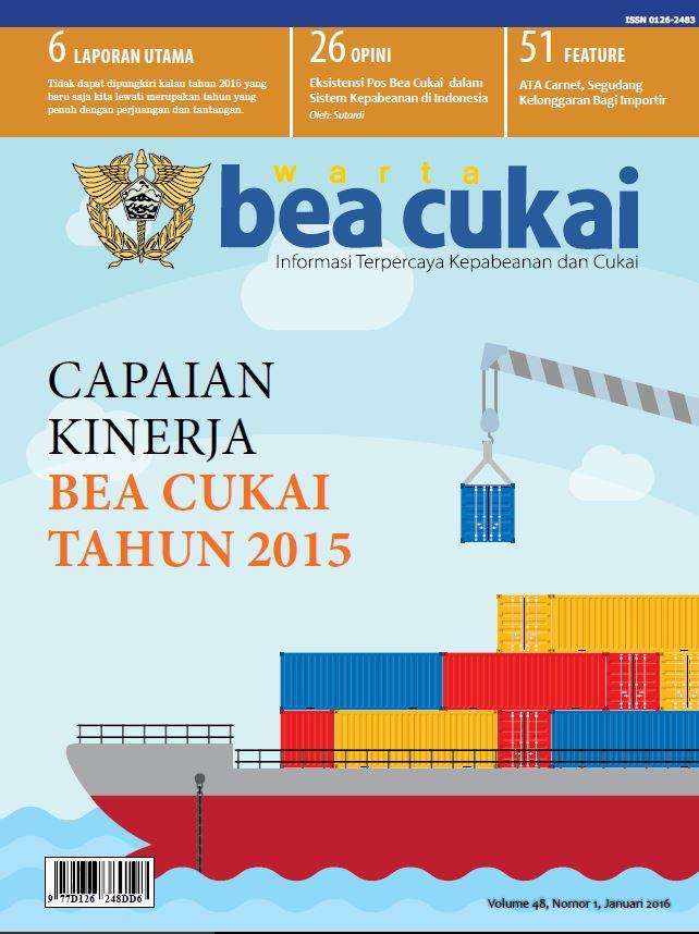 Warta Bea Cukai Volume 48, Nomor 1, Januari 2016