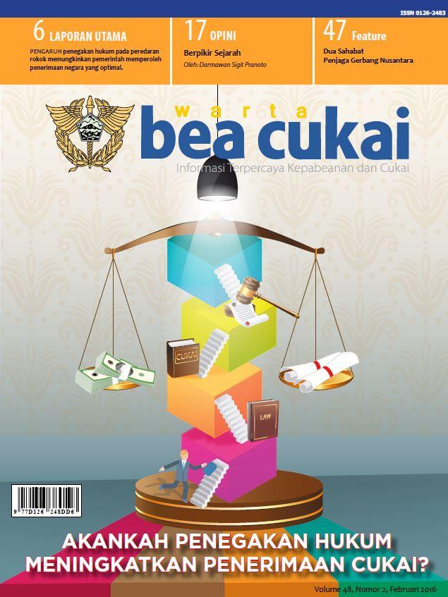 Warta Bea Cukai Volume 48, Nomor 2, Februari 2016