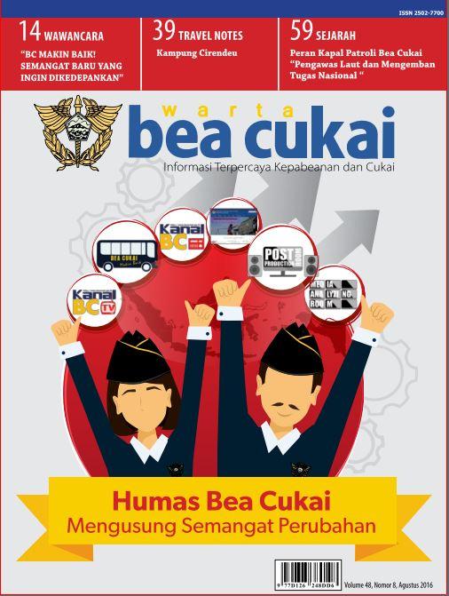 Warta Bea Cukai Volume 48, Nomor 8, Agustus 2016