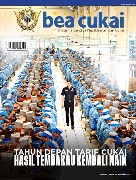 Warta Bea Cukai Volume 48, Nomor 11, November 2016