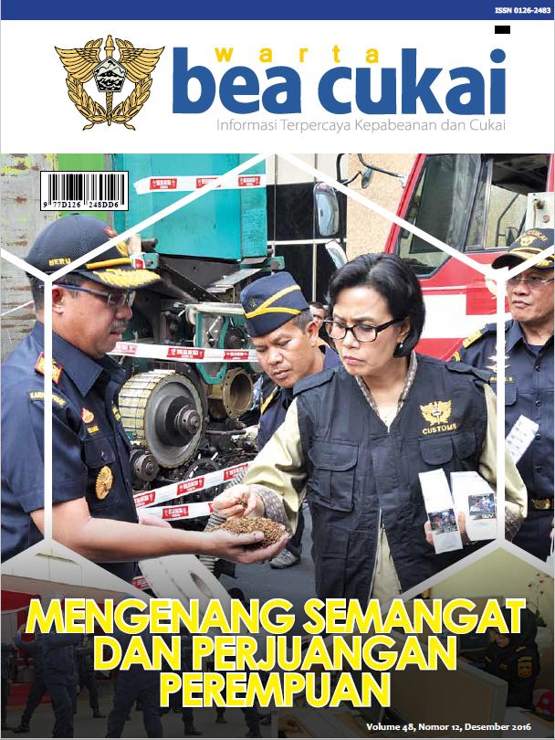 Warta Bea Cukai Volume 48, Nomor 12 Desember 2016