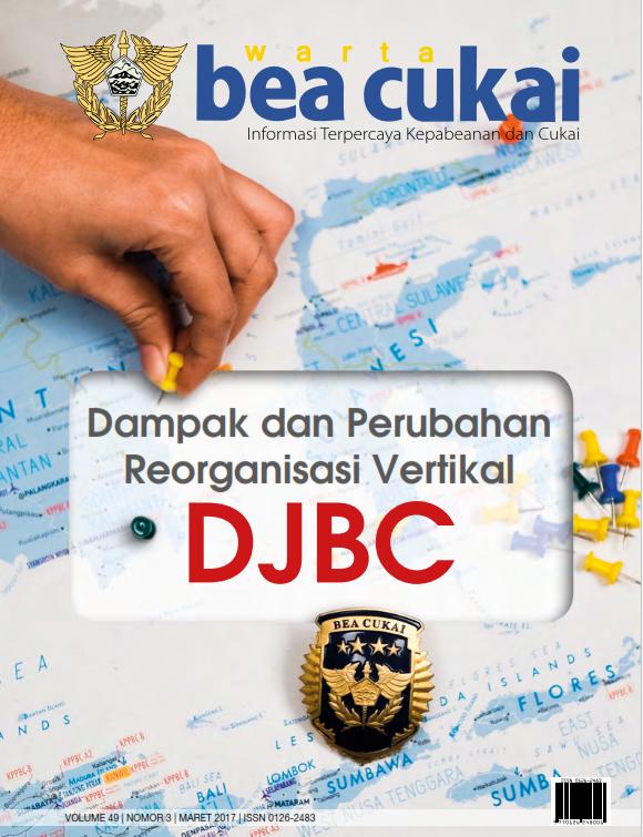 Warta Bea Cukai Volume 49, Nomor 3 Maret 2017