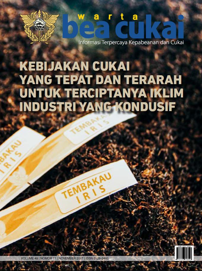 Warta Bea Cukai Volume 49, Nomor 11 November 2017